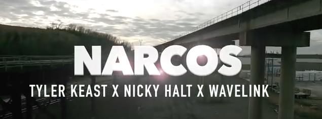 NARCOS by Tyler Keast ft. Nicky Halt & WaveLink