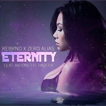 Eternity by REBRND x Zero Alias ft Antonette Paviera