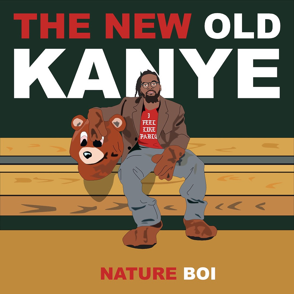 The New Old Kanye by Nature Boi