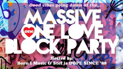 Massive One Love Block Party