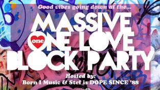 Ki's 2¢ents on Massive One Love Block Party