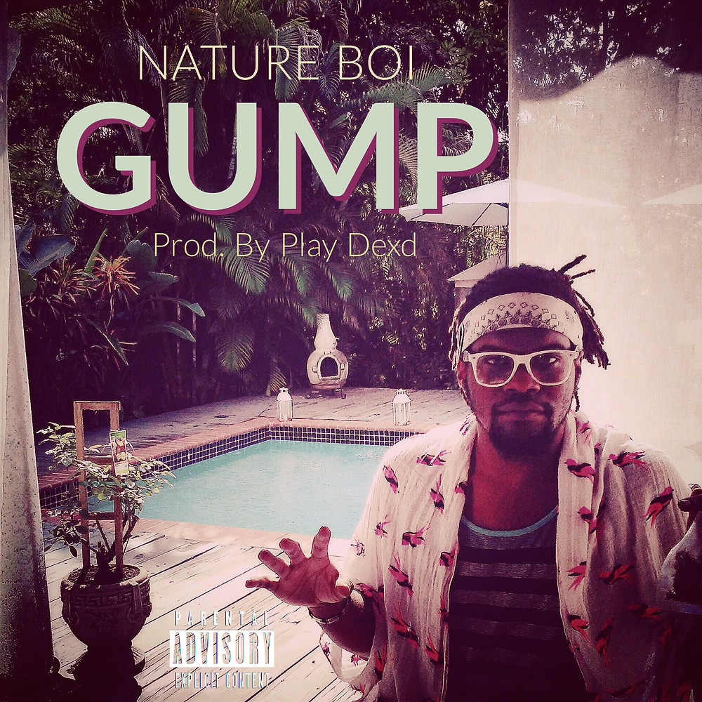 GUMP by Nature Boi