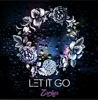 Let It Go by Zariya