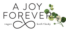 A Joy Forever Vegan Bath+Body