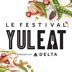 Septembre / Festival Yul Eat / Montréal