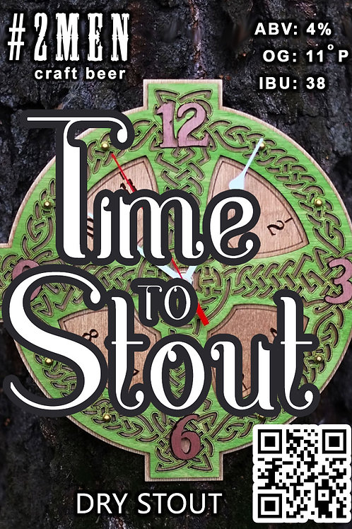 #2Men Time to Stout  Irish Dry Stout