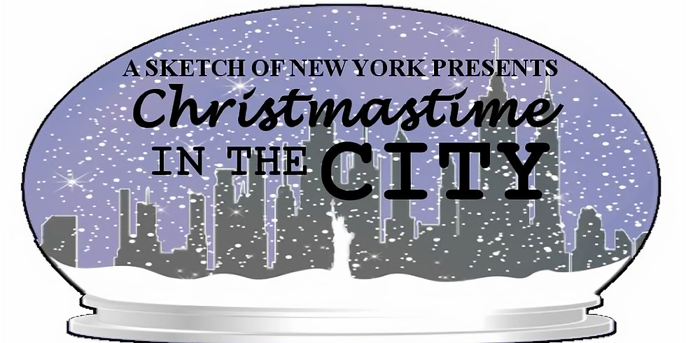 """A Sketch of New York Presents """"Christmastime in the City"""""""