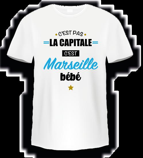 T shirt - C'est pas la capitale c'est Marseille bébé