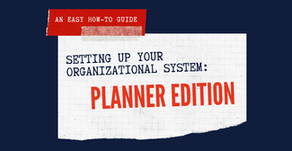 Setting Up Your Organizational System: Planner Edition