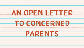 An Open Letter to Concerned Parents