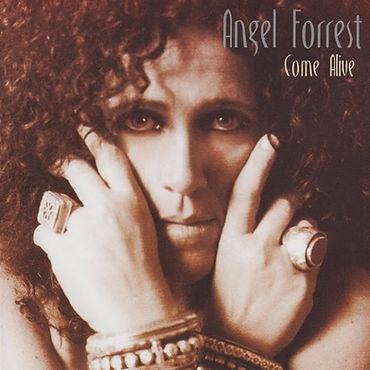 Angel Forrest - Come Alive.jpg