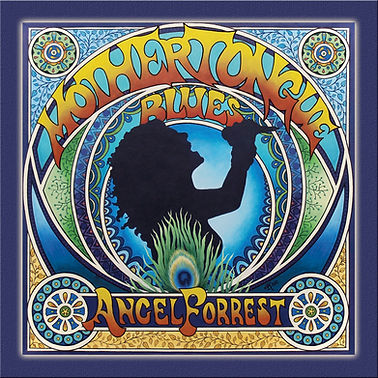 Angel Forrest - Mother Tongue Blues.jpg