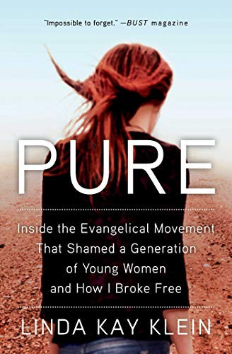 Book image: Pure by Linda Kay Klein