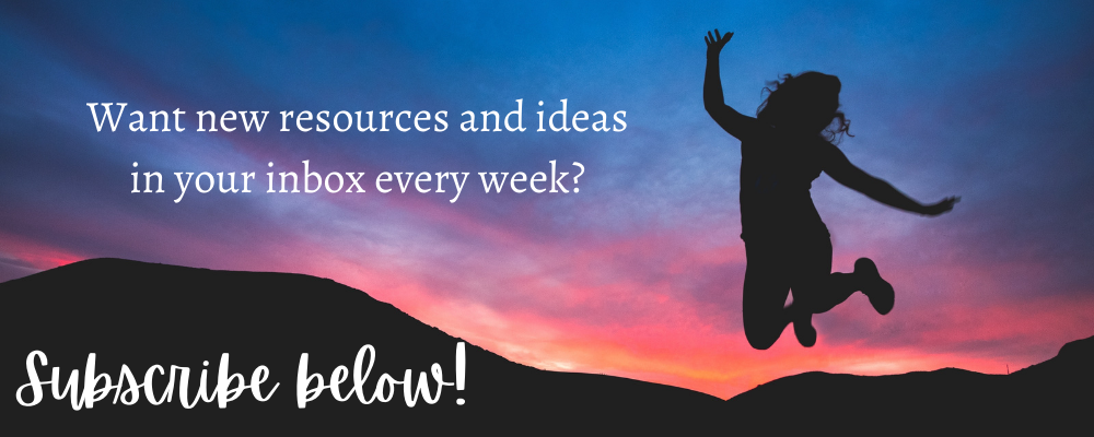 Want new resources and ideas in your inbox every week? Subscribe below!