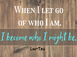 Let Go of Who You Are