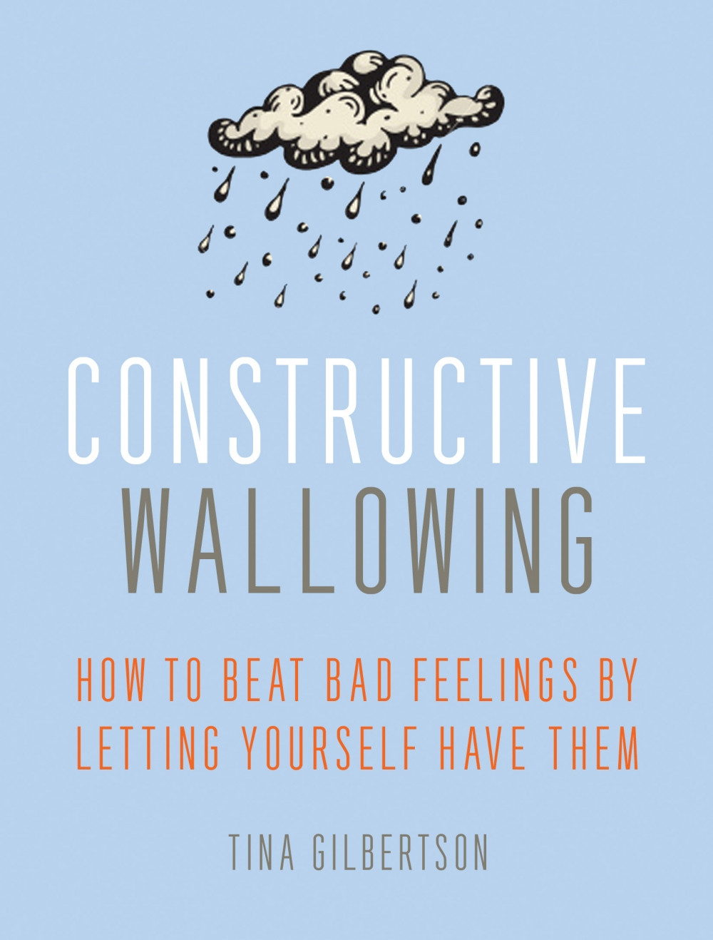 Book cover: Constructive Wallowing by Tina Gilbertson