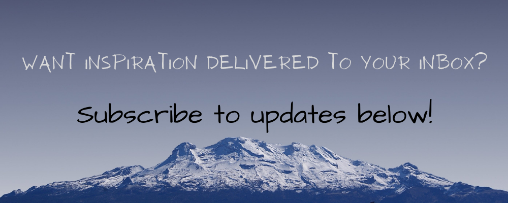 Want inspiration delivered to your inbox? Subscribe to updates below!