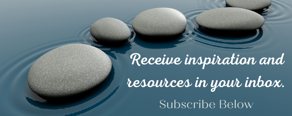 Receive inspiration and resources in your inbox. Subscribe below.
