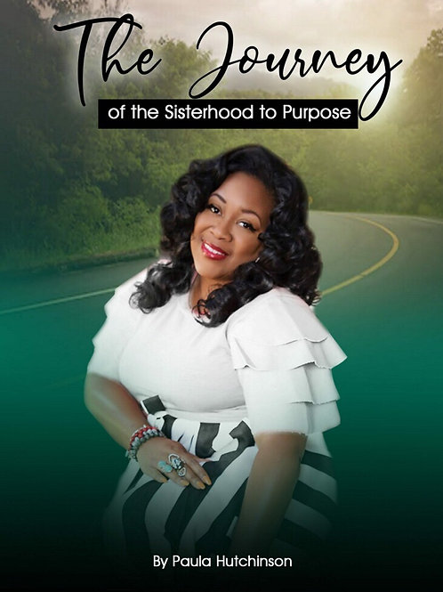 The Journey of the Sisterhood to Purpose