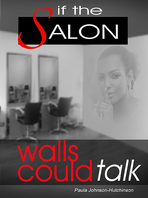 If the Salon Walls Could Talk