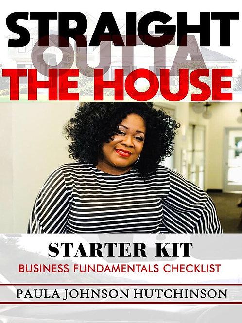 Straight Outta the House Starter Kit