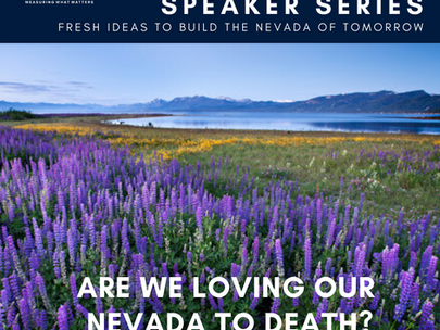 Are We Loving Our Nevada Nature to Death?