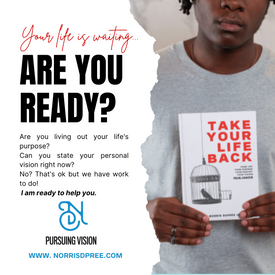 Are You ready? Dr. Norris Dupree Take Your Life Back Book announcement.
