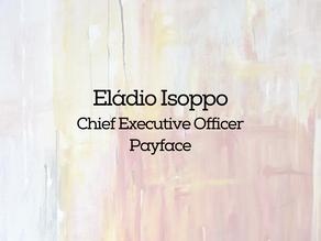 Eládio Isoppo - Payface - Startup em 20ish