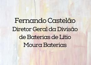 Fernando Castelão - Grupo Moura (Moura Baterias)