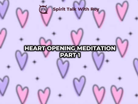 HEART OPENING MEDITATION PART 1