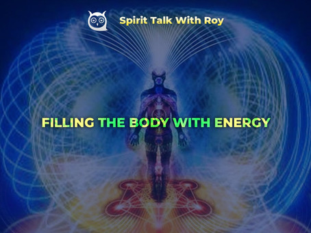 FILLING THE BODY WITH ENERGY
