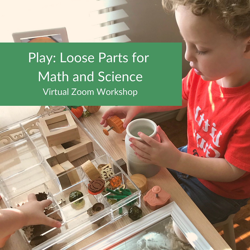 Play: Loose Parts for Math and Science