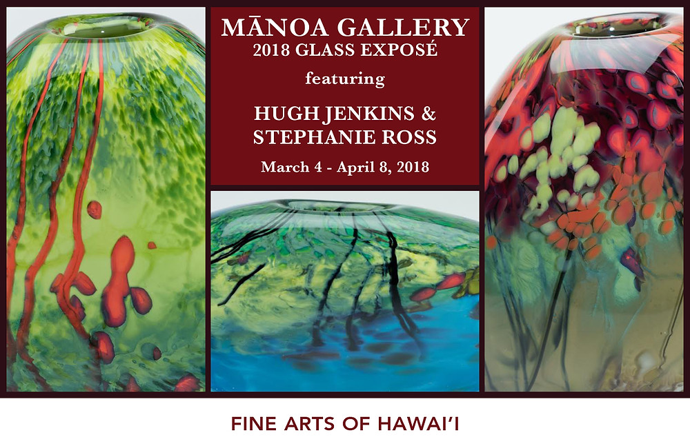 An exhibition with featured glass artists Hugh Jenkins & Stephanie Ross