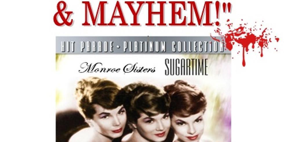 "Mar 16 - ""Music, Murder & Mayhem!"" Murder Mystery Dinner"