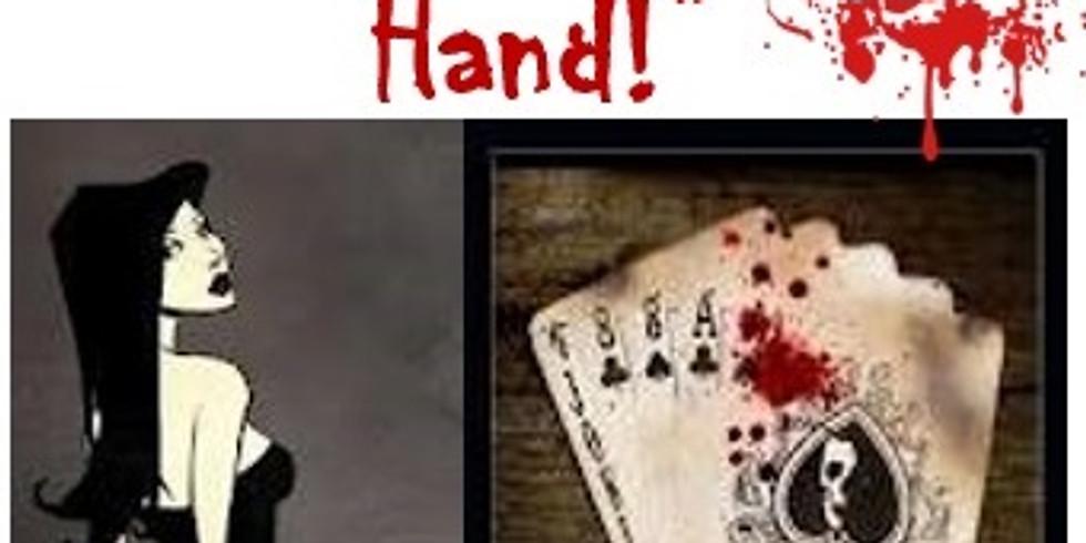 "May 29 - ""Dead Man's Hand!"" Murder Mystery Dinner (1)"