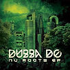 Dubba DO - NU ROOTS - Marée BASS Productions - Release EP - Creative Commons