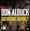 Don Alduck - OUTBOND JOURNEY - Marée BASS Productions - Release EP - Creative Commons