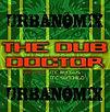 The Dub Doctor - URBANOMIX - Marée BASS Productions - Release album LP - Creative Commons