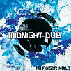 No Fingr Nails - MIDNIGHT DUB - Marée BASS Productions - Release EP - Creative Commons