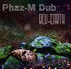 Phaz-M DUB - REV-EARTH - Marée BASS Productions - Release album LP - Creative Commons