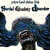 Yayo Land - SOCIAL ANXIETY DISORDER - Marée BASS Productions - Release album LP - Creative Commons