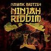 Nawak British - NINJAH RIDDIM - Marée BASS Productions - Release EP - Creative Commons