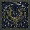 Natural High Dubs - INNA WILD STYLE (Part. 2) - Marée BASS Productions - Release EP - Creative Commons
