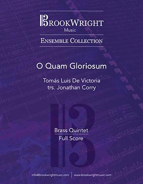 O Quam Gloriosum (Brass Quintet) Tomás Luis De Victoria trs. Jonathan Corry
