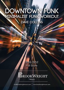 Downtown Funk - Minimalist Funk Workout - Brass Band (Dave Collins)