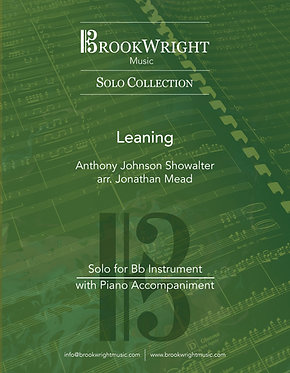 Leaning (Bb Instrumental Solo with Piano) Anthony Showalter arr. Jonathan Mead
