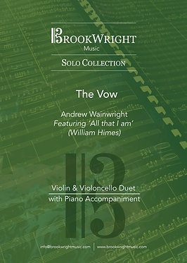 The Vow - Violin & Violoncello Duet with Piano (Andrew Wainwright)