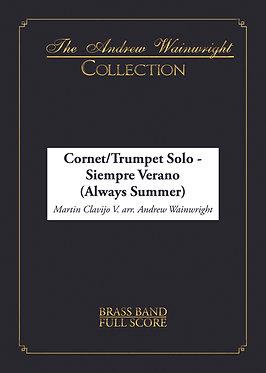 Siempre Verano - Trumpet/Cornet Solo with Band (Clavijo arr. Wainwright)