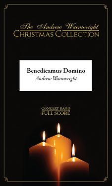 Benedicamus Domino - Wind Band (Andrew Wainwright)