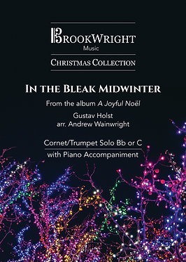 In the Bleak Midwinter - Cornet/Trumpet Solo with Piano (arr. Andrew Wainwright)